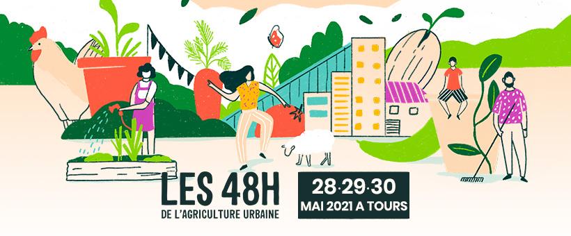 Le festival des 48h de l'agriculture urbaine s'invite à Tours !